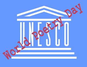 Organizacija Ujedinjenih nacija za obrazovanje, nauku i kulturu (UNESCO) je 1999. godine 21. mart proglasila Svetskim danom poezije.