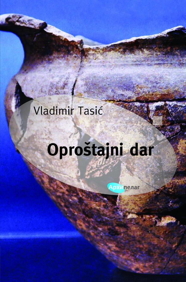 Naslovnica_Vladimir Tasic_Oprostajni dar