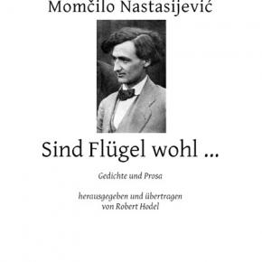 Poezija i proza Momčila Nastasijevića na nemačkom