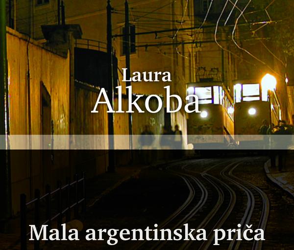 Naslovnica_Mala_argentinska_prica_Alkoba