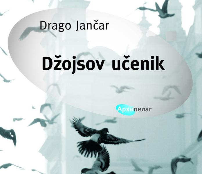 """""""Džojsov učenik"""": izabrane priče Draga Jančara"""