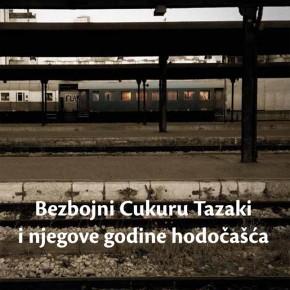 """""""Bezbojni Cukuru Tazaki i njegove godine hodočašća"""" H. Murakamija u izdanju Geopoetike"""