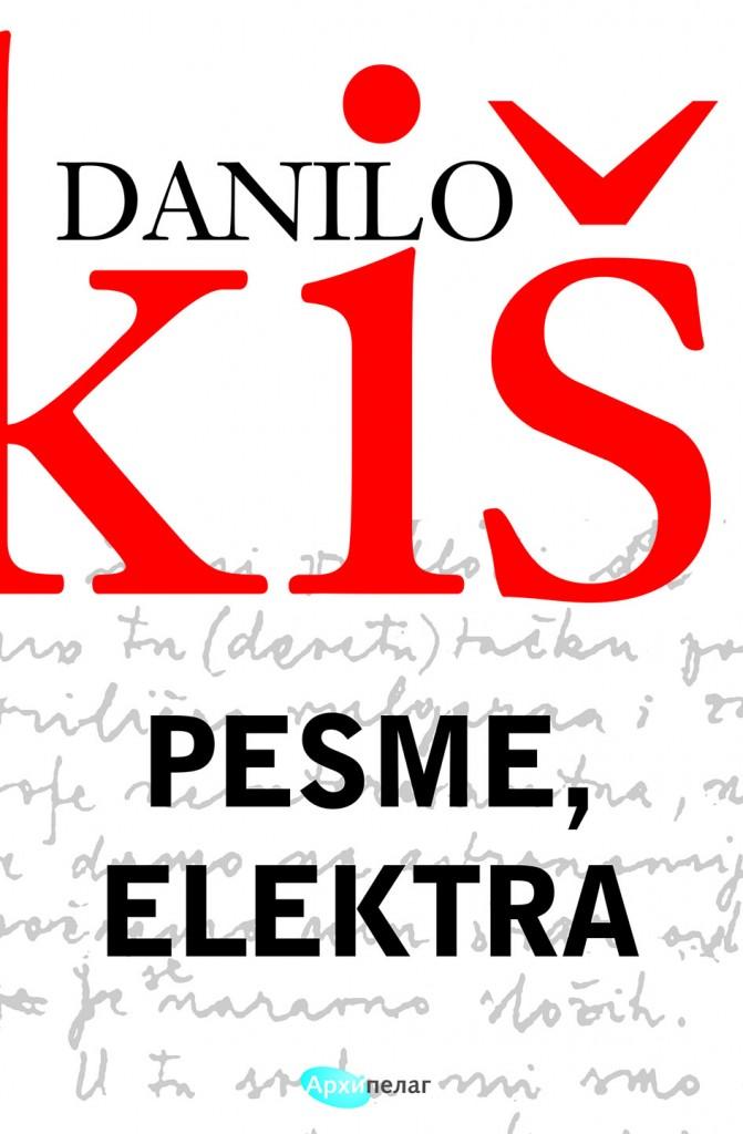 """""""Pesme, Elektra"""" Danila Kiša u izdanju Arhipelaga"""