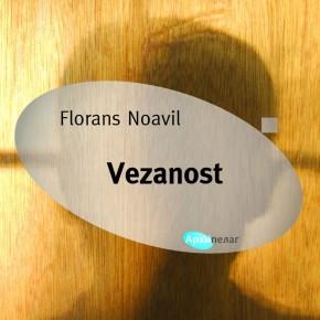 """Florans Noavil: """"Vezanost"""""""