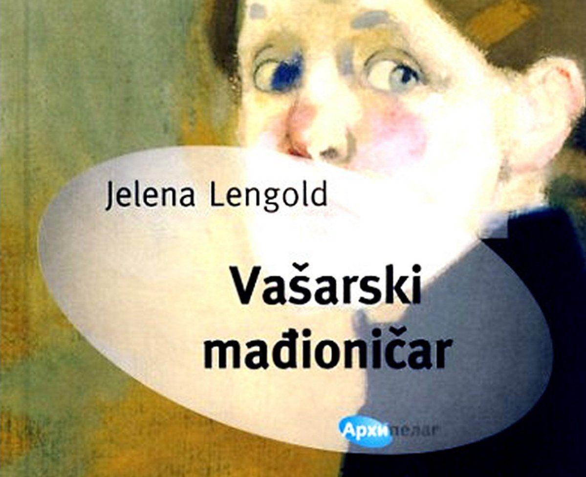 """Vašarski mađioničar"" Jelene Lengold na rumunskom"