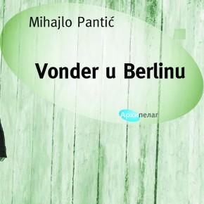 """""""Vonder u Berlinu"""" u novom izdanju"""