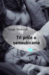 Goran Marković Tri priče o samoubicama