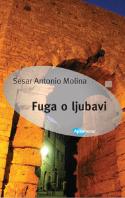 Sesar Antonio Molina-Fuga-o-ljubavi