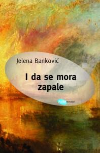 arhipelag-Jelena Banković I da se mora zapale