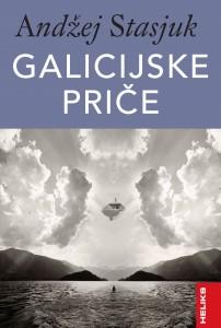 Heliks-Andžej Stasjuk-Galicijske priče