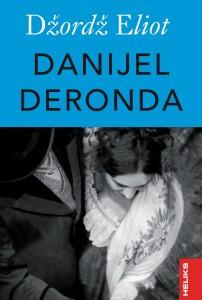 DANIJEL DERONDA: vrhunsko delo klasične viktorijanske književnosti