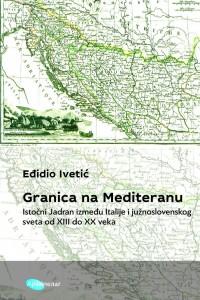 GRANICA NA MEDITERANU u izdanju Arhipelaga