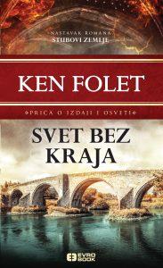 Svet bez kraja: novi prevod romana Kena Foleta
