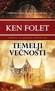 TEMELJI VEČNOSTI – epski epilog trilogije Kena Foleta