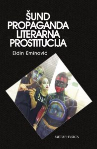 Šund, propaganda i literarna prostitucija